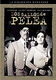 Dos Gallos de Pelea by Excalibur