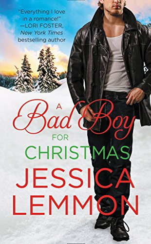 A Bad Boy for Christmas (Second Chance Book 3) by [Lemmon, Jessica]
