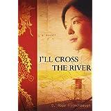 I'll Cross the River