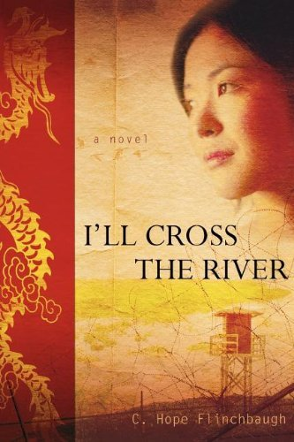 I'll Cross the River by [Flinchbaugh, C. Hope]