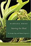 Stirring the Mud, Barbara Hurd, 082033152X
