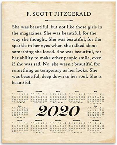 2020 Calendar - F Scott Fitzgerald She Was Beautiful - 11x14 Unframed Calendar Art Print - Great Home Calendar for Book Lovers, Also Makes a Great Gift Under $15