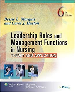 By Bessie L. Marquis, Carol J. Huston: Leadership Roles and ...