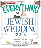 The Everything Jewish Wedding Book: Mazel tov! From the chuppah to the hora, all you need for your big day (Everything (Weddings))