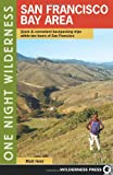 One Night Wilderness: San Francisco Bay Area, Matt Heid, 0899976239