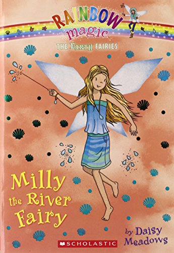 Milly the River Fairy (The Earth Fairies #6)