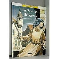 LES CHEMINS DE MALEFOSSE T07 - LA VIERGE