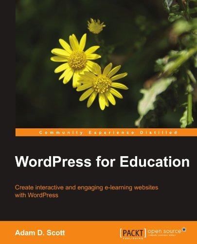 [PDF] WordPress for Education Free Download | Publisher : Packt Publishing | Category : Computers & Internet | ISBN 10 : 1849518203 | ISBN 13 : 9781849518208
