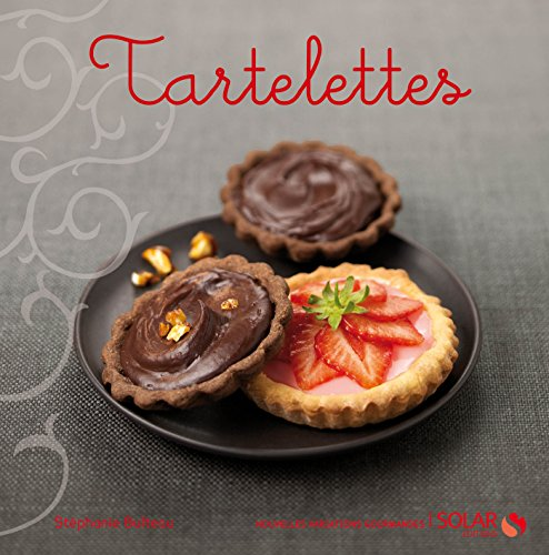 Tartelettes (Nouvelles variations gourmandes) (French Edition)