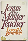 img - for Jesus the Master Teacher book / textbook / text book