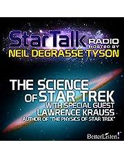 The Science of Star Trek: Star Talk Radio