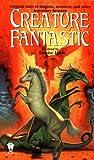 Creature Fantastic, , 0756400074
