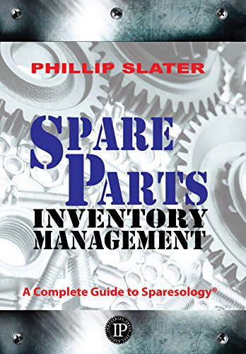Tools Overhaul (Spare Parts Inventory Management: A Complete Guide to Sparesology)