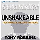Summary of Unshakeable: Your Financial Freedom Playbook Hörbuch von  Readtrepreneur Publishing Gesprochen von: Thomas Stone
