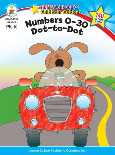 Numbers 0-30: Dot-to-Dot, Grades PK - K: Gold Star Edition (Home Workbooks) from Carson-Dellosa