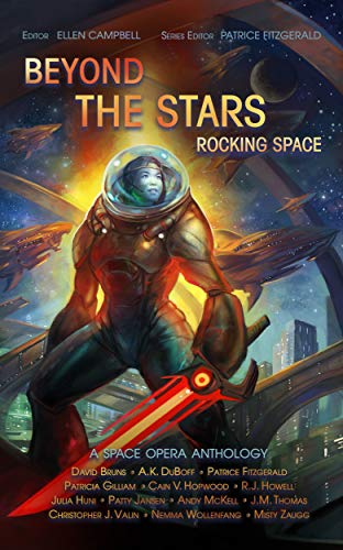 Beyond the Stars: Rocking Space - a space opera anthology