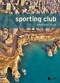 Sporting Club par Emmanuel Villin