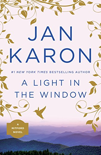 A light in the window mitford book 2 kindle edition by jan karon a light in the window mitford book 2 by karon jan fandeluxe Gallery