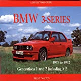BMW 3-Series, 1975 to 1992, Jeremy Walton, 1899870555