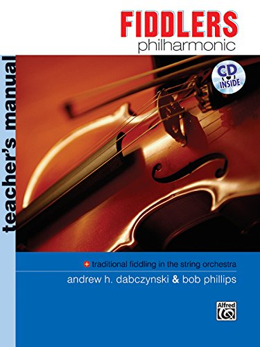 (Fiddlers Philharmonic: Teacher's Manual, Book & CD (Philharmonic Series))