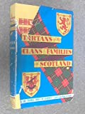 img - for The Tartans of the Clans and Families of Scotland book / textbook / text book