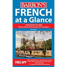 French at a Glance: Foreign Language Phrasebook & Dictionary (At a Glance Series)