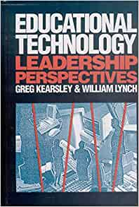 Educational Technology: Leadership Perspectives: Greg