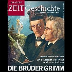 Die Brüder Grimm (ZEIT Geschichte)