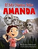 amazon amanda - If My Name Was Amanda