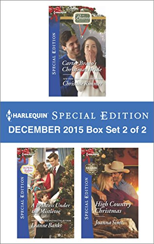 Harlequin Special Edition December 2015 Box Set 2 of 2: An Anthology (The Bravos of Justice - The 2 Box Set Sims