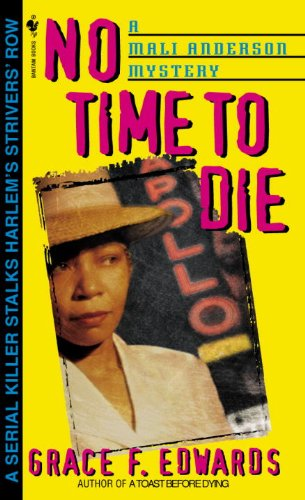 No Time to Die (Mali Anderson Book 3)