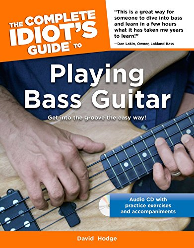 (The Complete Idiot's Guide to Playing Bass Guitar)