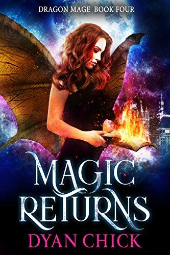 Magic Returns (Dragon Mage Book - Chick Dragon