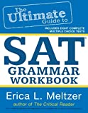 The Ultimate Guide to SAT Grammar Workbook (Volume 2)