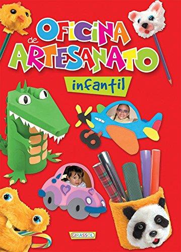 Oficina de Artesanato Infantil - Volume 2 (Em Portuguese do Brasil) - Vários Autores