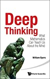 Deep Thinking, William Byers, 9814618039