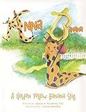 img - for Anna Banana: A Golden Yellow Banana Slug by J.D. James A. Gauthier (2015-05-06) book / textbook / text book