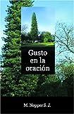img - for Gusto En La Oracion (Spanish Edition) book / textbook / text book