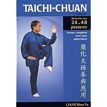 Taïchi-chuan, Méthodes des 24 et 48 postures N.E.