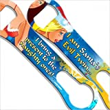 I am Santa's Evil Twin Kolorcoat V-Rod Bottle Openers