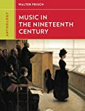 Anthology for Music in the Nineteenth Century, Frisch, Walter, 0393920178
