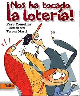 NOS HA TOCADO LA LOTERIA: PERE COMELLAS: 9788492696857: Amazon.com: Books