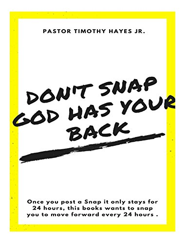 Don't Snap, God has your back