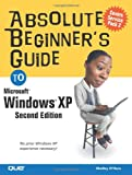 Absolute Beginner's Guide to Microsoft Windows XP, Shelley O'Hara, 078973432X