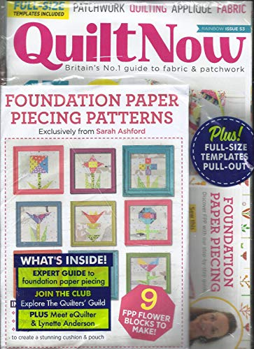 QUILT NOW MAGAZINE, ISSUE, 2018 ISSUE, 53 ALL FREE GIFTS ARE INCLUDED.