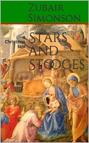 Stars and Stooges: a Christmas tale (Christmas Stooge)
