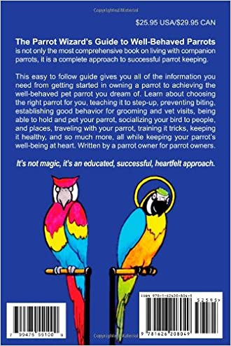 The Parrot Wizard's Guide to Well Behaved Parrots: Michael Sazhin ...