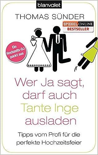 Wer JA sagt, darf auch Tante Inge ausladen (Thomas Sünder)