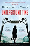 Underground Time by Delphine de Vigan front cover