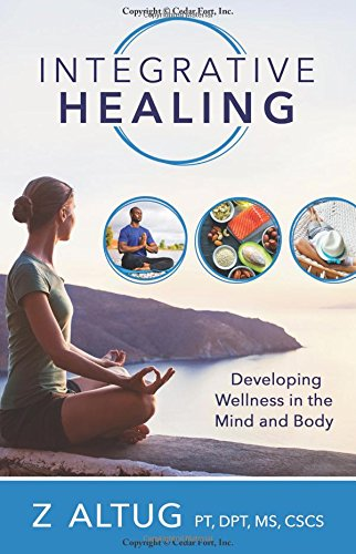 Download Integrative Healing: Developing Wellness in the Mind and Body pdf